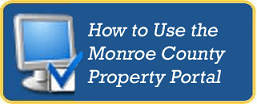 How to Use the Monroe County Property Portal